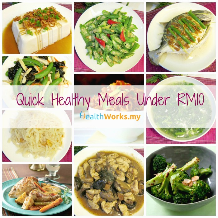 Quick Healthy Meals Under RM10