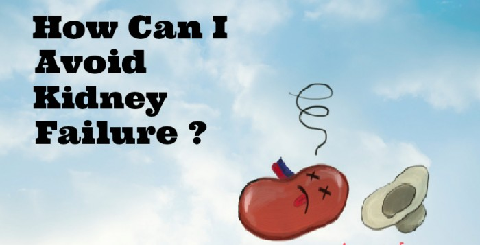 how to avoid kidney failure